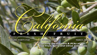 California Fresh Fruit Magazine March 2018 Issue