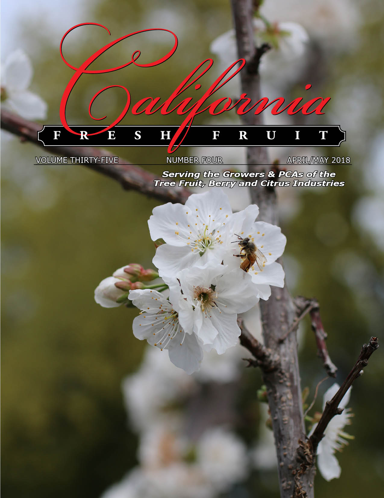 California Fresh Fruit Magazine April 2018 Issue